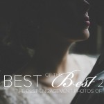 The 2016 Best of the Best Engagement Photo Contest – Last Day to Submit!