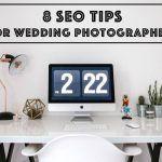 8 SEO Tips for Wedding Photographers