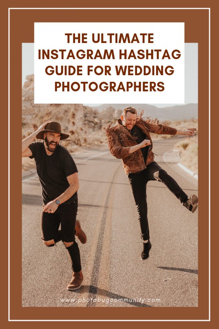 The Ultimate Instagram Hashtag Guide for Wedding
