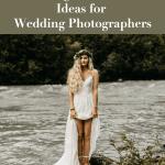 17 Evergreen Content Ideas for Wedding Photographers