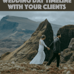 How to Talk Wedding Day Timeline With Your Clients