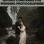The Best Photo Editing Companies for Wedding Photographers