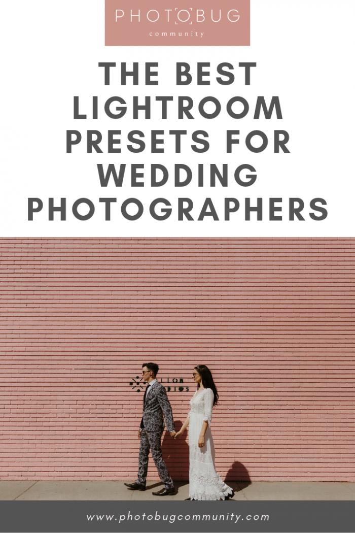 The Best Lightroom Presets for Wedding Photographers