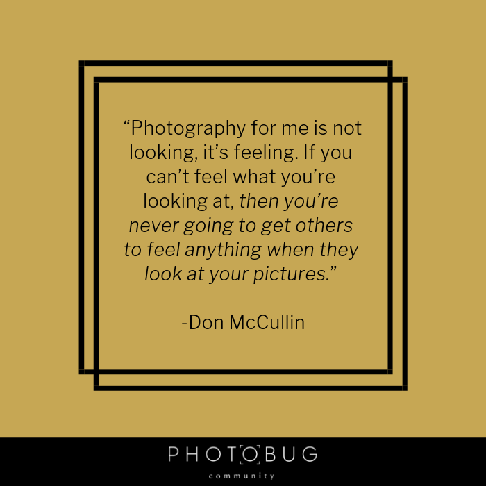50 Photography Quotes To Lean On In 2019 Photobug Community