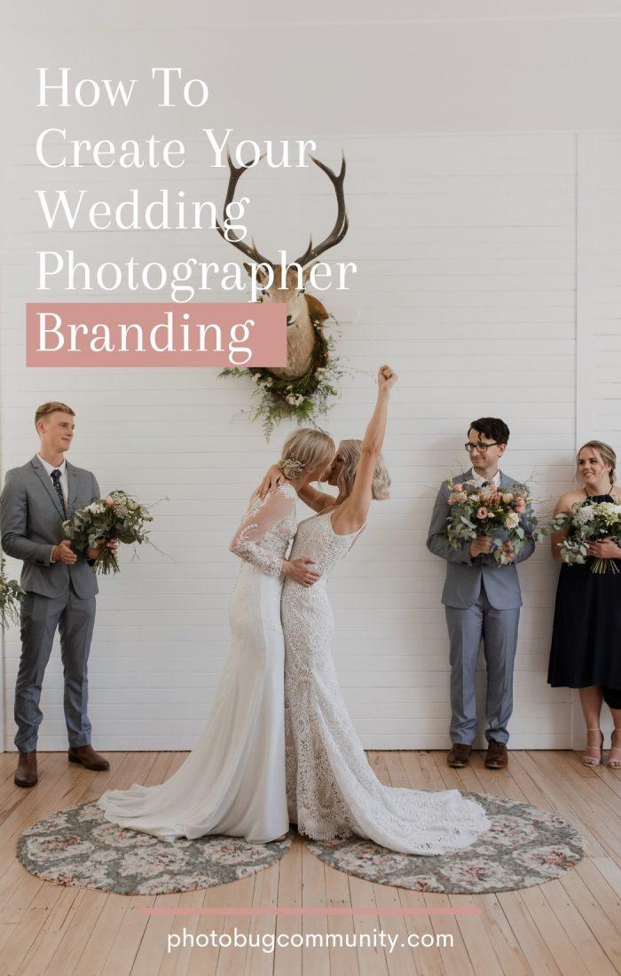 create your wedding photographer branding graphic